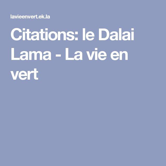 Citations: le Dalai Lama - La vie en vert