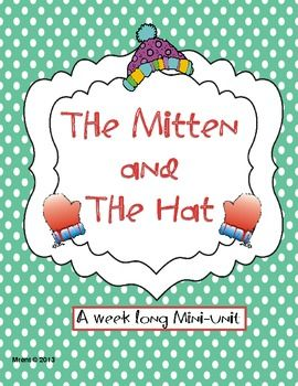 with Jan Brett's The Mitten and The Hat. This mini-unit includes story ...