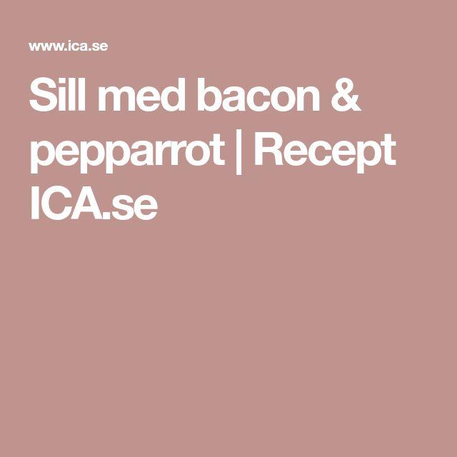 Sill med bacon & pepparrot | Recept ICA.se