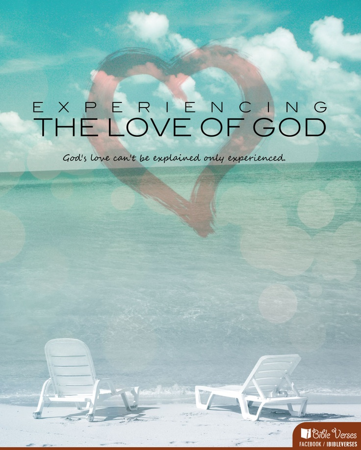 12 best love of god images on pinterest gods love love of god and experiencing the love of god fandeluxe Choice Image