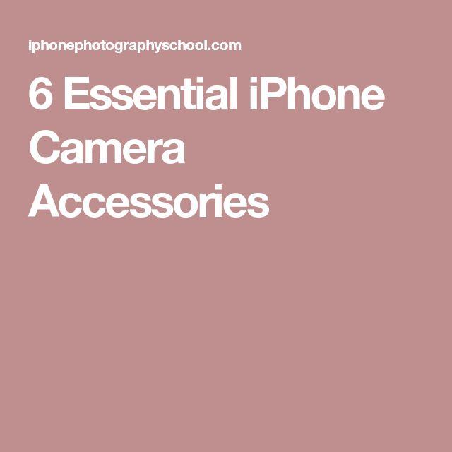 6 Essential iPhone Camera Accessories #CameraAccessories
