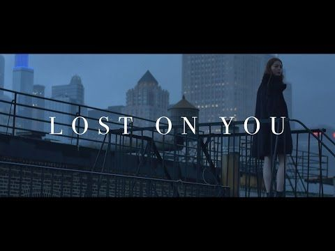 LP - Lost On You [Official Video] - YouTube