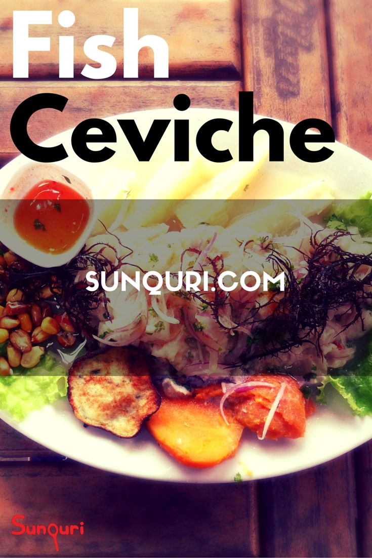 A symbol of Peruvian gastronomy worldwide is Fish Ceviche. The original from the north of Perú is really spicy!