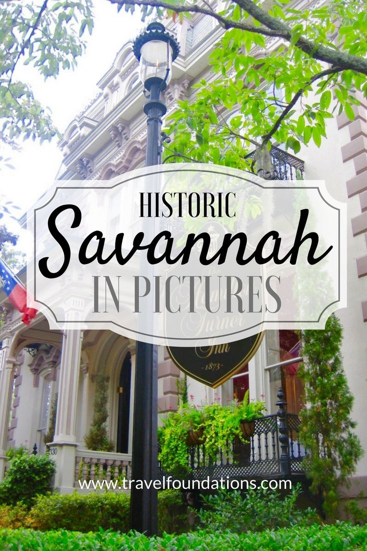 Historic Savannah in Pictures