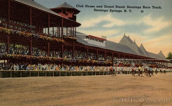 A day at the races at the historic Saratoga Springs Race Track:) Club House and Grand Stand, Saratoga Race Track Saratoga Springs New York