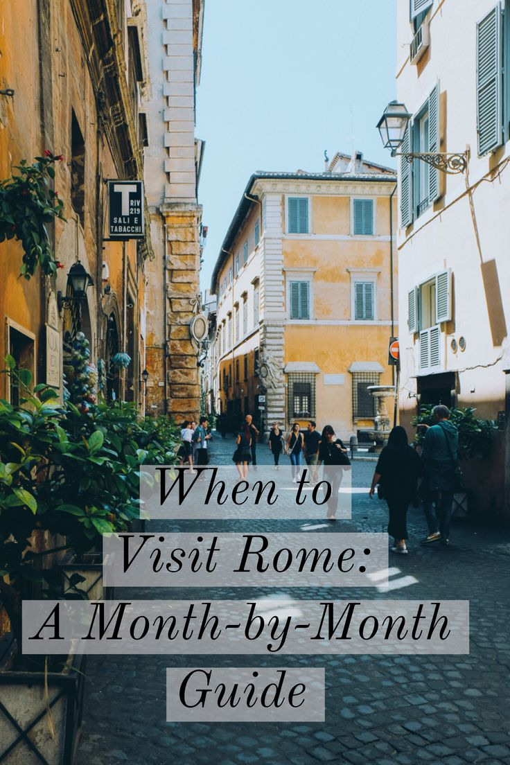 From January to December, what to expect when you visit Rome in any month