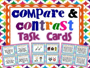 32 Compare and Contrast Task Cards. The Cards are tiered to help you differentiated. The first 12 cards use pictures to generate relationships. The next 4 cards require students to identify whether a statement is comparing or contrasting. The next 4 cards have students generate a compare and contrast statement or paragraph when given two topics or ideas. The last 12 cards have students read short paragraphs and compare and contrast elements present in the paragraph. $
