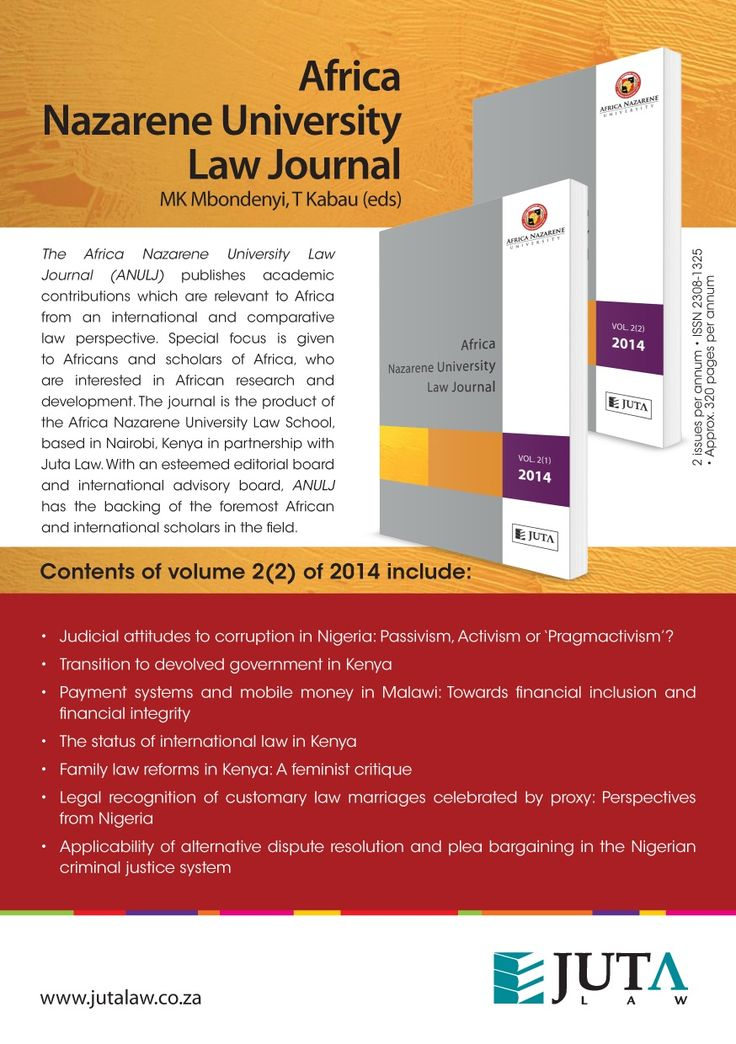 The Africa Nazarene University Law Journal (ANULJ) publishes academic contributions which are relevant to Africa from an international and comparative law perspective. Special focus is given to Africans and scholars of Africa, who are interested in African research and development. The journal is the product of the Africa Nazarene University Law School, based in Nairobi, Kenya in partnership with Juta Law.