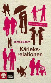 Kärleksrelationen : en bok om parförhållanden (pocket)