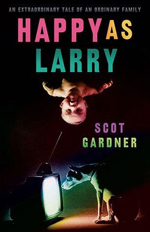 Happy as Larry | Scot Gardner
