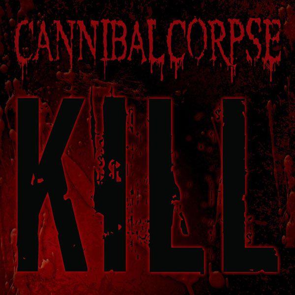 "Cannibal+Corpse+""Kill""+CD+at+https://www.indiemerchstore.com/"
