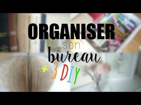 • Organiser son bureau + 3 DIY • - YouTube