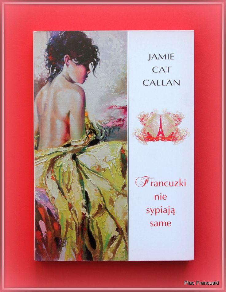 """Książka dla Ciebie i na prezent - """"Francuzki nie sypiają same"""" w księgarni PLAC FRANCUSKI. Szkoła uwodzenia a la francaise. Poczynając od dbania o ciało i umysł, poprzez znaną wszystkim drogę od żołądku do serca do właściwych strategii w relacjach damsko-męskich."""