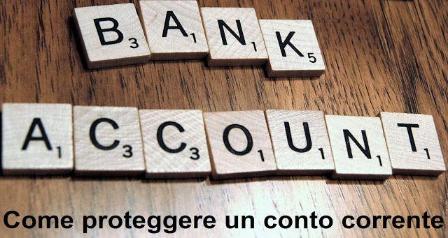 Garanzia conto corrente bancario. Come avere garanzie di sicurezza sui conti correnti online + sistemi per difendersi in modo da proteggere il conto.