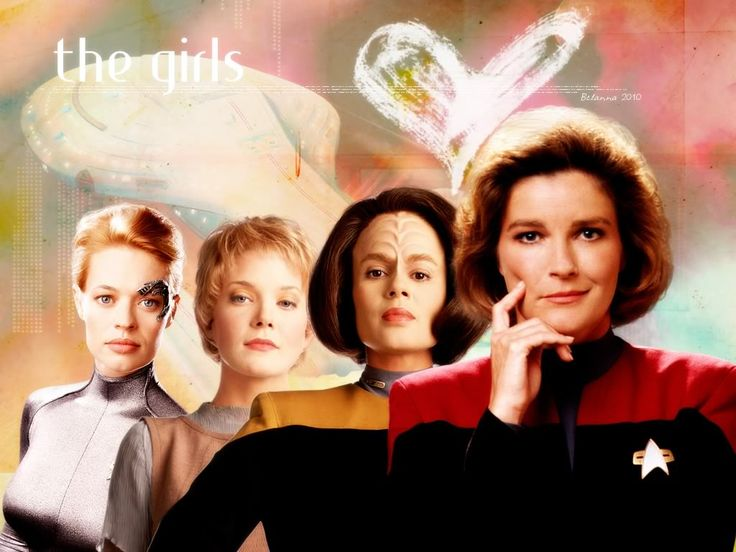 Star Trek Voyager - The Girls...Not the girls...the WOMEN. there is nothing girlish about Captain Janeway...she's the stuff of adventure!