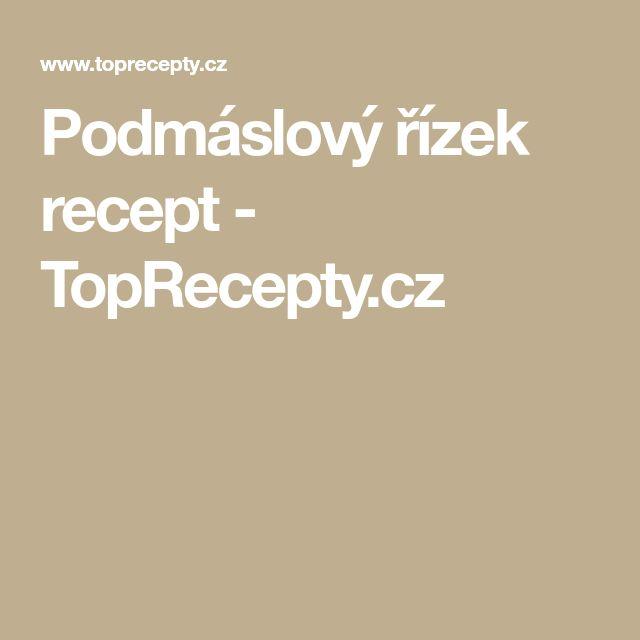 Podmáslový řízek recept - TopRecepty.cz