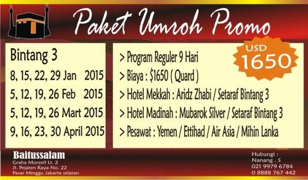 Paket Umroh Promo Akhir Tahun Dan Paket Umroh Awal Tahun USD 1650 Di Travel Umroh Dan Haji BAITUSSALAM Hub Nanang : 021 9979 678 4