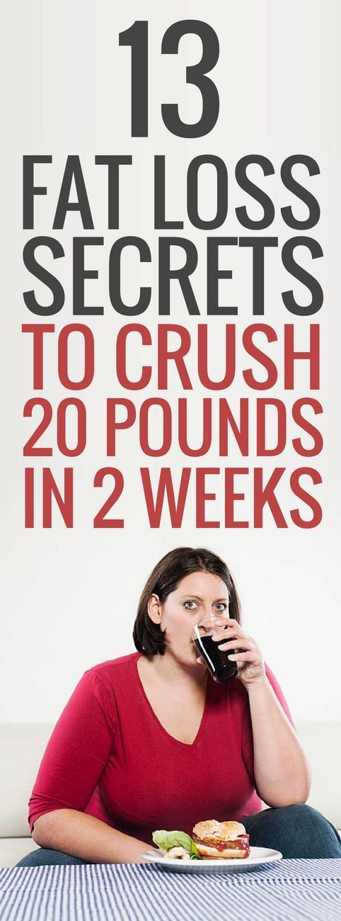 13 weight loss secrets to shed 20 pounds quickly.