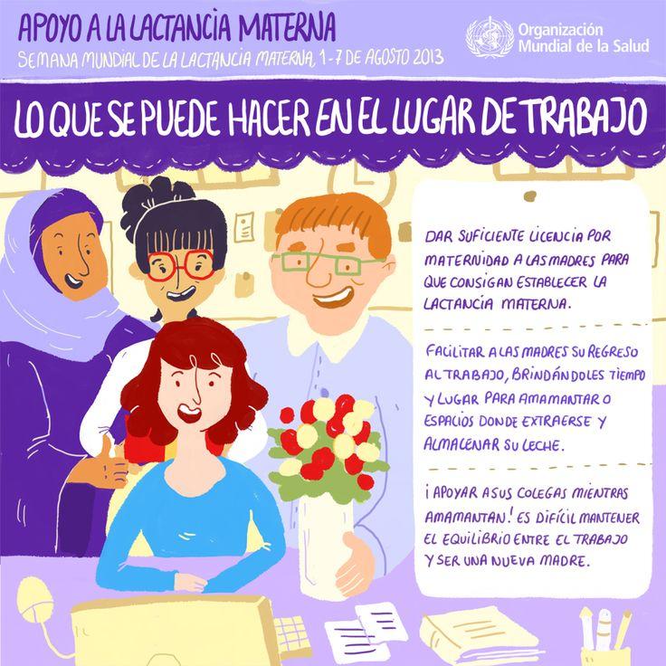 World Health Organization (WHO) (OMS) publica 4 infografías en español sobre cómo dar apoyo a las madres que amamantan: ¡cercano, continuo y oportuno! ¿Qué se puede hacer en el lugar de trabajo? #SemanaMundialLactanciaMaterna