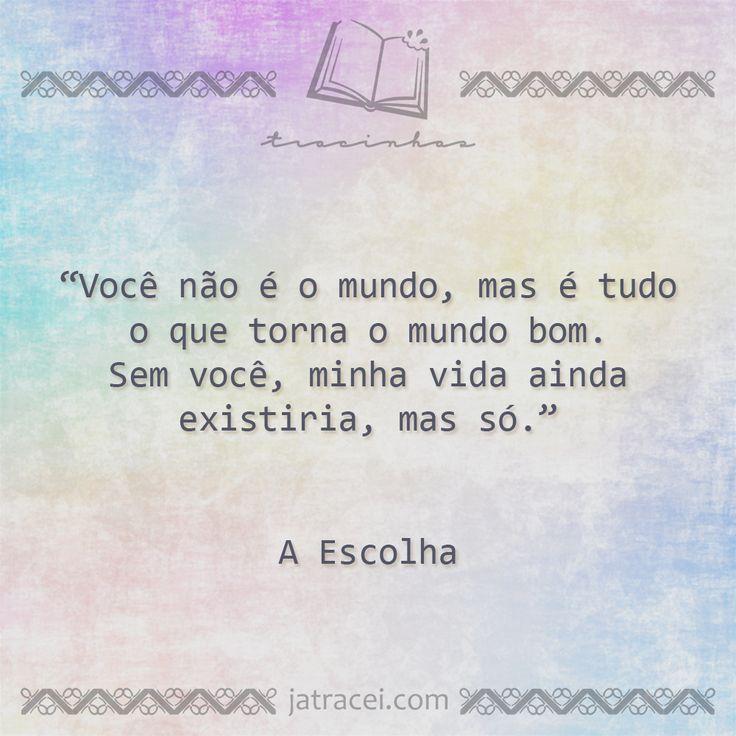 Livro - A Escolha
