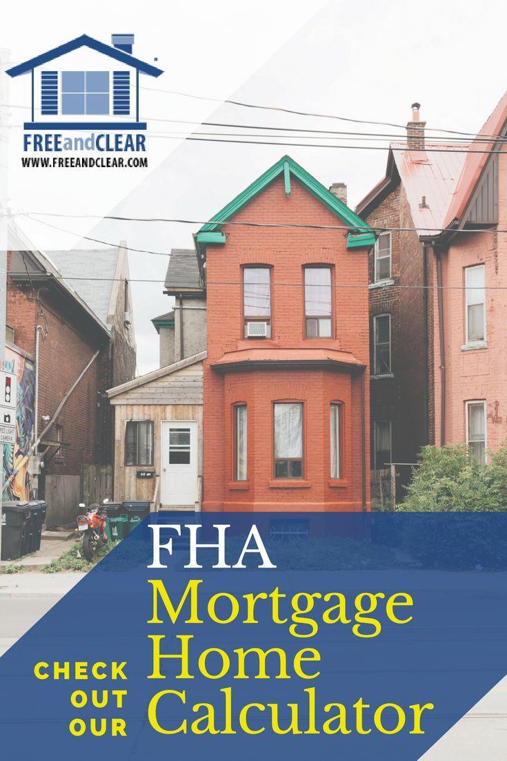 Fha Mortgage Qualification Calculator Fha Mortgage Interest Only Mortgage Best Mortgage Lenders