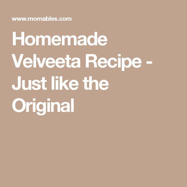 Homemade Velveeta Recipe - Just like the Original