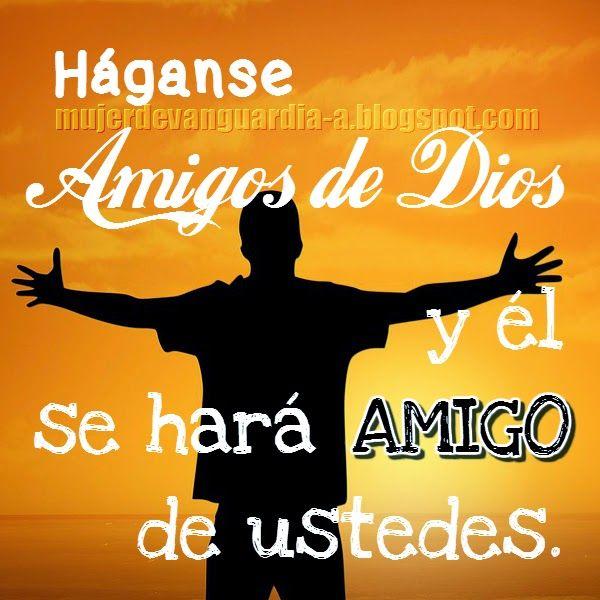 Imagen de amistad con Dios | tarjetas | Pinterest | Amigos ...
