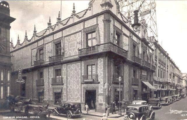 150 best mexico in the past images on pinterest mexico for La casa de los azulejos mexico