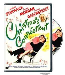 Christmas in Connecticut: Barbara Stanwyck, Sydney Greenstreet, Reginald Gardiner, Dennis Morgan, S.z. Sakall,
