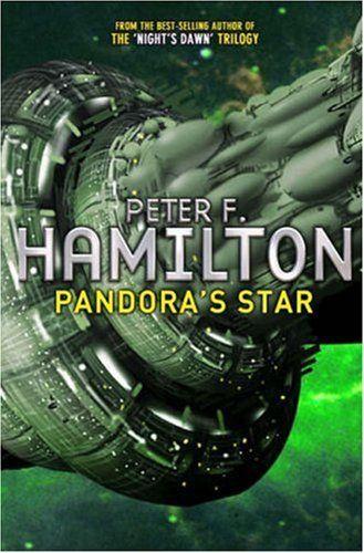 Pandora's Star (Commonwealth Saga): Peter F. Hamilton: 9780330493314: Amazon.com: Books