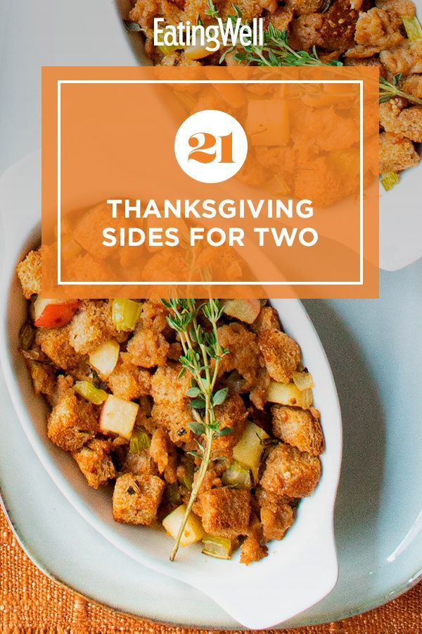 21 Thanksgiving Sides For Two In 2020 Thanksgiving Recipes Side Dishes Thanksgiving Recipes Thanksgiving Sides