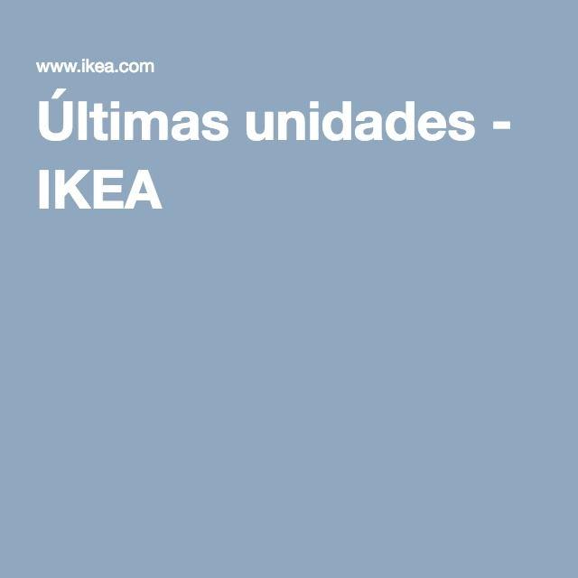 Últimas unidades - IKEA