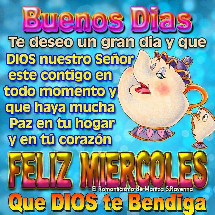 Feliz miércoles buenos días