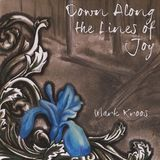Down Along the Lines of Joy [CD]