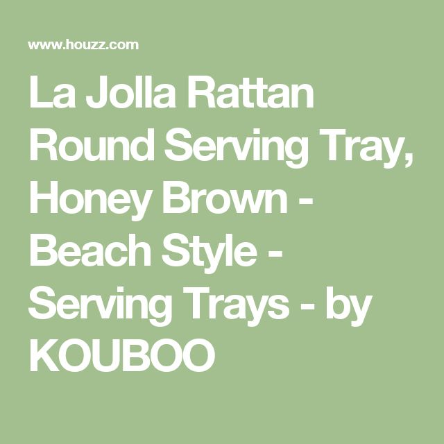 La Jolla Rattan Round Serving Tray, Honey Brown - Beach Style - Serving Trays - by KOUBOO