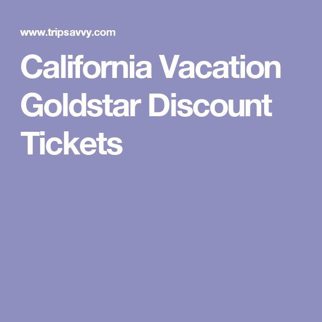 California Vacation Goldstar Discount Tickets