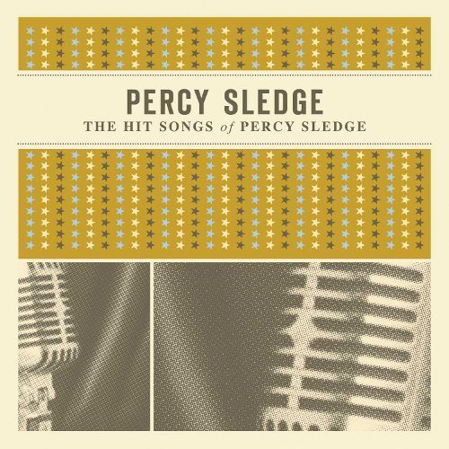 The Hit Songs of Percy Sledge [CD]