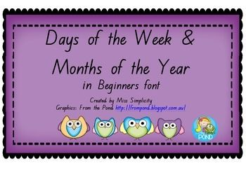 A cute set Days of the Week and Months of the Year poster/display in Beginners font   Print off and laminate. Personally, I enlarge when I print.   Prefer a different font? Just ask!