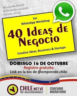 """Atención #Emprendedores tenemos el agrado de invitarlos al 1er WhatsApp Workshop """"40 IDEAS DE NEGOCIO"""". Un evento dinámico e innovador que…"""