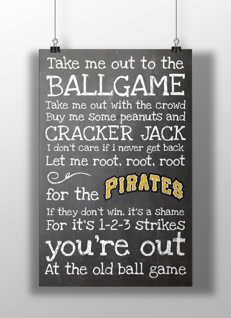 Pittsburgh Pirates Take Me Out to the Ballgame by BigLeaguePrints, $12.00