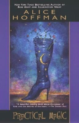 Practical Magic by Alice Hoffman. She is one of my favorite authors. If you like generational stories about women with a touch of the mystical, she is a good author to read.