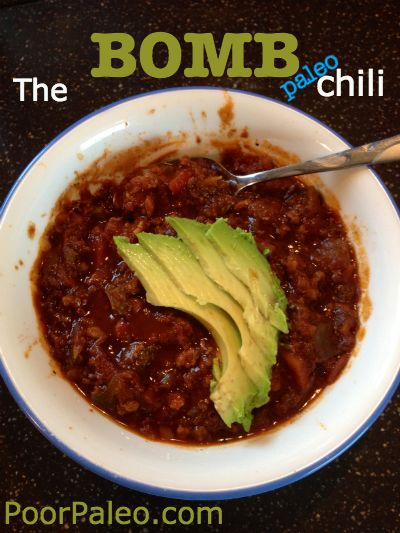 The BOMB Paleo Chili! By far the BEST chili we have ever made!!! Thick and hearty, easy to make! Delicious dinner for the whole family!!