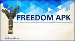 Download Free Freedom App Apk For Android, iOS amd Windows Phone