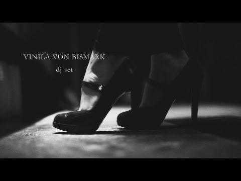 Vinila von Bismark Dj Set
