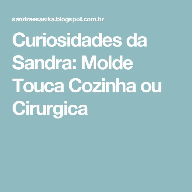 Curiosidades da Sandra: Molde Touca Cozinha ou Cirurgica