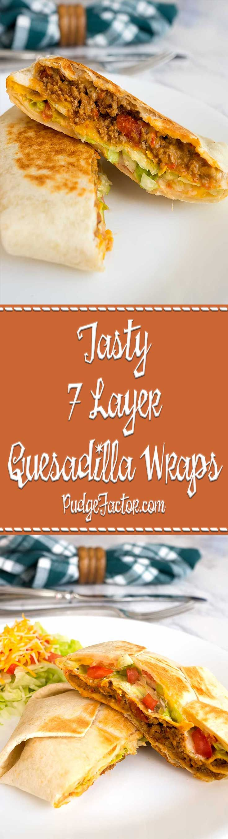 If you like the Crunchwrap Supreme from a local fast food chain, then you'll absolutely love this Tasty 7 Layer Quesadilla Wrap.  via @c2king