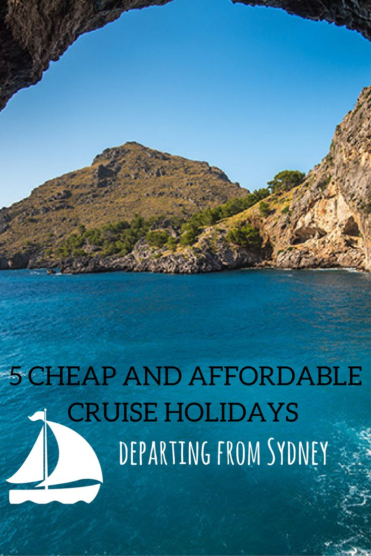 Cruise holidays departing from Sydney starting at $48 per day for a 15 night cruise!!!  Here are 5 cheap and affordable cruises....