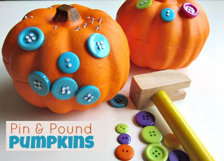 Pin & Pound Pumpkin (an older kid version of the hammer and golf tees)