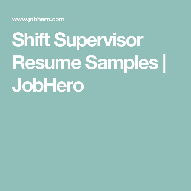Shift Supervisor Resume Samples JobHero Career Pinterest - shift supervisor resume