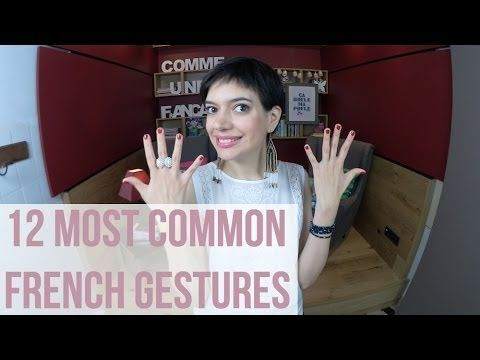 12 common French gestures
